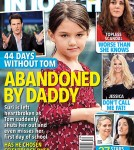 In Touch Magazine Cover: Suri Abandoned By Daddy