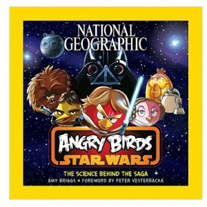 National Geographic Geographic's Angry Bird Star Wars: The Science Behind The Saga,