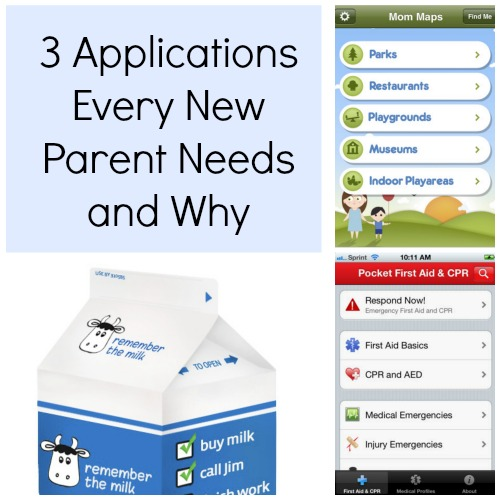3 Applications Every New Parent Needs and Why