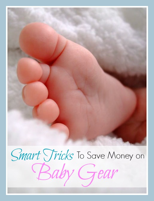 Smart Tricks to Save on Baby Gear #Saving #Baby