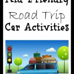 It's That Time of Year Again! Kid Friendly Road Trip Car Activities