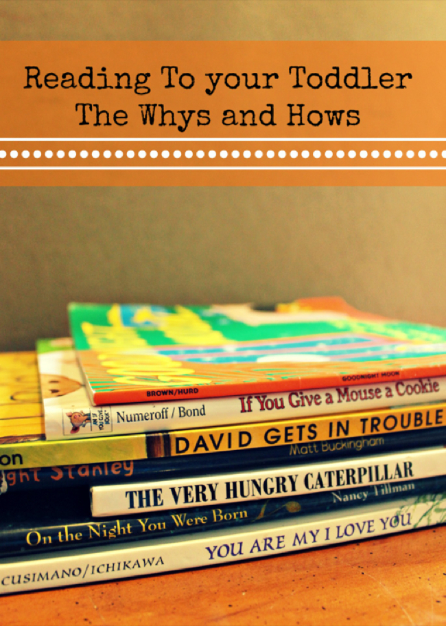 Reading to Your Toddler The Why and How