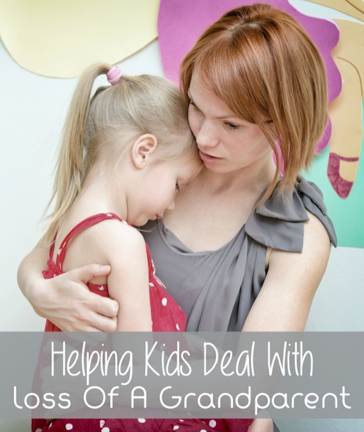 Helping Kids Deal With Loss Of A Grandparent