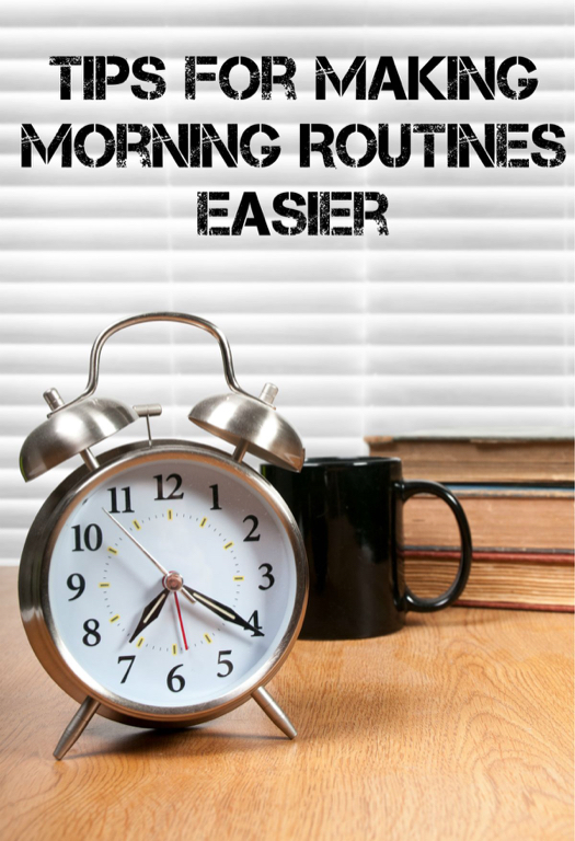 Tips For Making Morning Routines