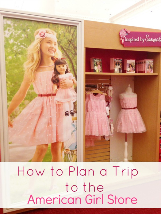 How to Plan a Trip to the American Girl Doll Store