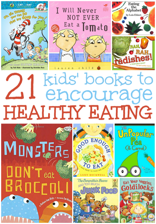 21 Kids' Books to Encourage Healthy Eating