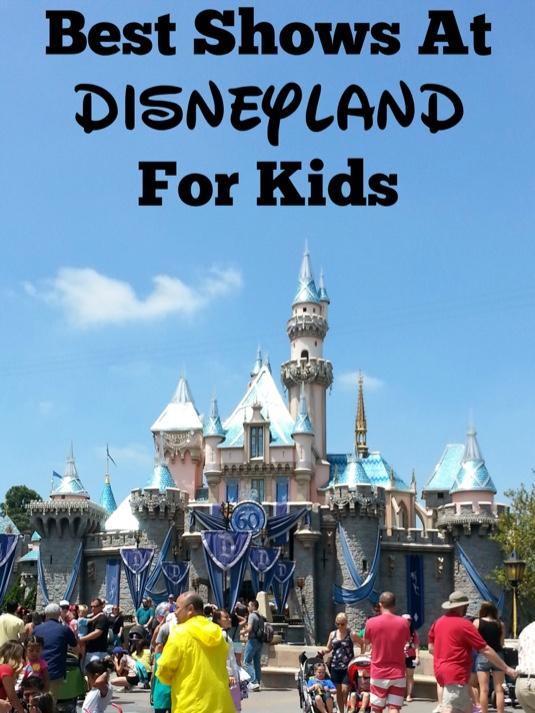 Best Show For Kids At Disneyland