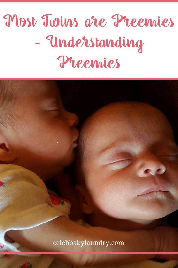 Most Twins are Preemies - Understanding Preemies