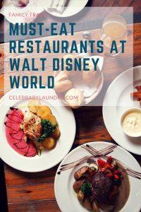 Must-Eat Restaurants at Walt Disney World