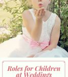 Roles for Children at Weddings