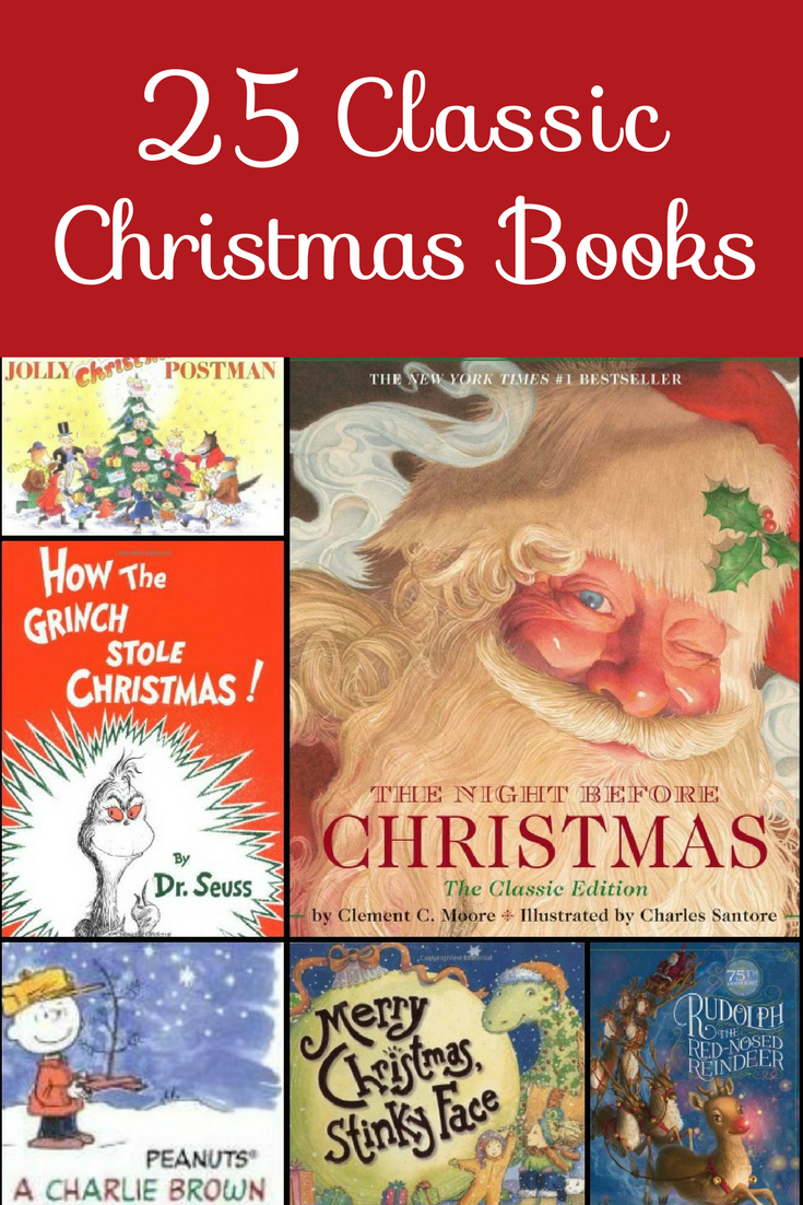 the holidays are around the corner so its a perfect time to start reading some classic christmas books to your kids before bedtime - Classic Christmas Books