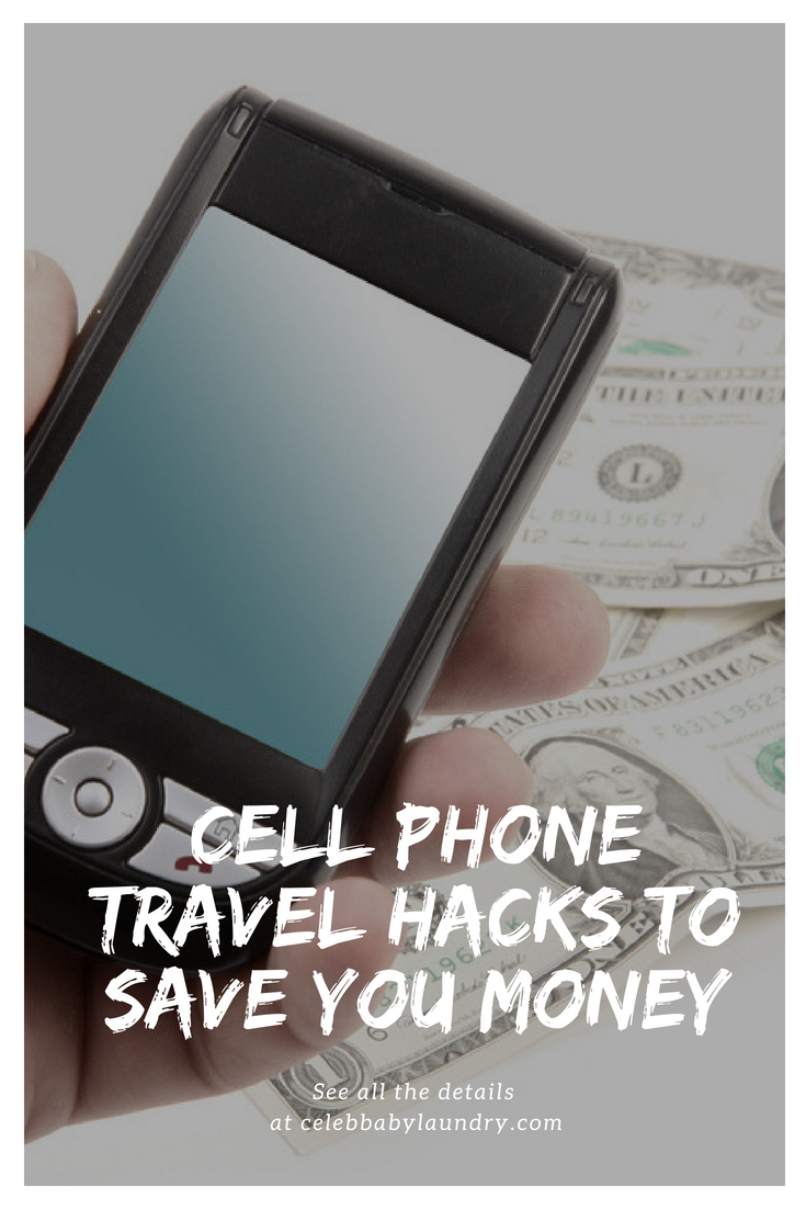 Cell Phone Travel Hacks To Save You Money